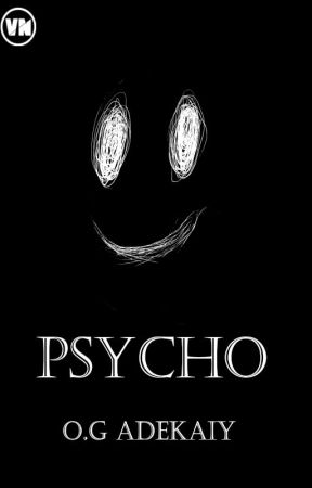 PSYCHO by Olubean