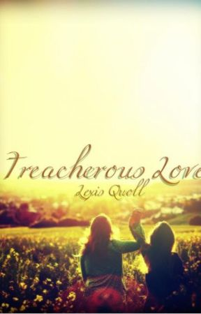 Treacherous Love (A Harry Potter FanFiction) by KittehVader
