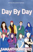 Day by Day by disneyxdescendants17