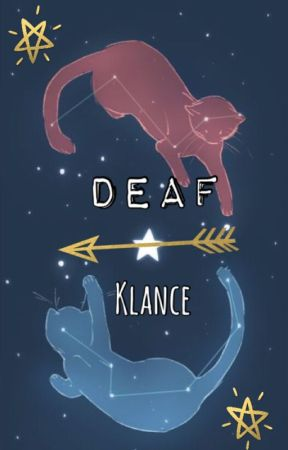 Deaf | Klance | Completed by myfandomruinedmylife