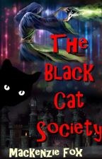 The Black Cat Society by Live_Laugh_Read