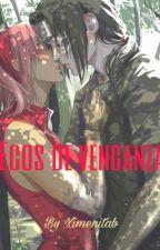 Ecos de venganza (Itasaku) by ximenitab