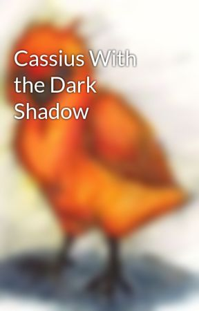Cassius With the Dark Shadow by Madisepticeye13