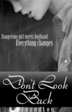 Don't Look Back (One Direction) by FoundLou