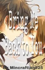 Bring Me Back to You    -Spamano- by honey_sunflower925