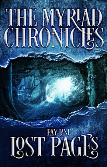The Myriad Chronicles | Book Three: Lost Pages