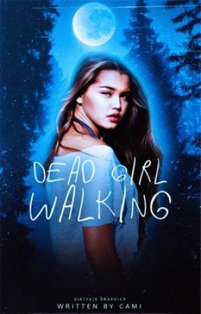 DEAD GIRL WALKING, ʸᵒᵘⁿᵍ ᵈᵉʳᵉᵏ ʰᵃˡᵉ by scottmccalling