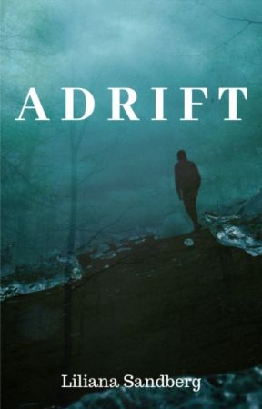 A D R I F T by Sandcat-