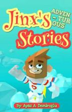 Jinx's Adventurous Stories by ayazzzd