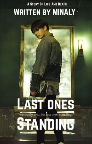 Last Ones Standing ||J.JK