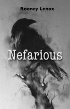 Nefarious by RLenox
