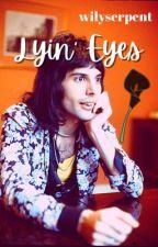 Lyin' Eyes - Freddie Mercury Fanfic by nastyspaghetti