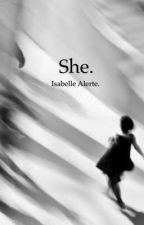 She. by decipheringBella