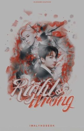 Right or Wrong • pjm×jjk  by iwalyhoseok
