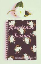 Mauriana's Journal. by Maurianashante03