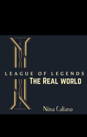 League of Legends: The Real World by xoreos123