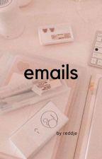 emails / reddie by -reddje