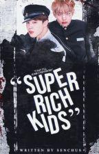 SUPER RICH KIDS - YANDERE!BTS by senchus