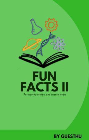 Fun Facts! II by GuestHu