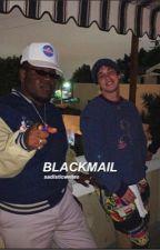 BLACKMAIL   MATT CHAMPION by sadisticwrites
