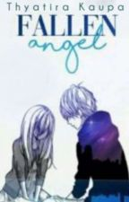 Fallen Angel✔| Ayato Kirishima X Reader BOOK 1 by Abagain