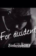 For accident by BiebersgirlM7