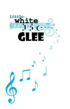 Little White Glee by starkid95