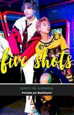 Five shots [VMON]  by BlueeDay121