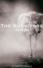 The Survivors (The Alpha Daughter) by phancy_juice