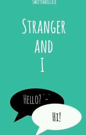Stranger and I by SweetVanilla18