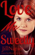 Love Me Sweetly ( An Alec Volturi love story) by JillNapier