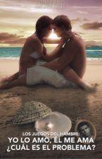 Los juegos del hambre: Yo lo amo, él me ama, ¿cuál es el problema? (#1) by MariiMellark