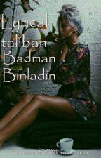 Lyrical Taliban: Badman Binladin by zahra_ib