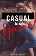 Casual Turned Special by SheWritesForTheSoul