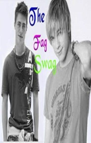 The Fag Swag [boyxboy]