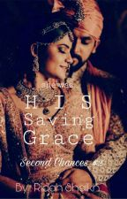 His Saving Grace [Book #2] by the_annoyed_writer