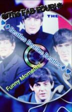 ♥The Fab Four Funninesss And other stuff♥ by bookwormwriter1435