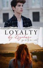 Loyalty | © by syaHani_