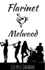Flarinet - Melwood by Lilyplu_Jambah