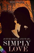 Simply Love  (S.R) by marystylinsonmaine