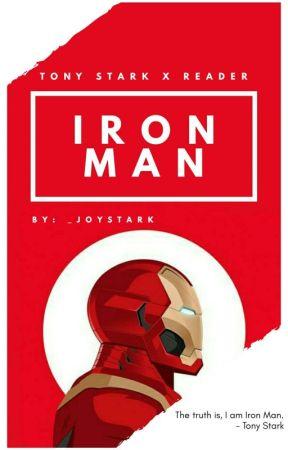 Iron Man [Tony Stark x Reader] - C H A P T E R 2 6 - Wattpad