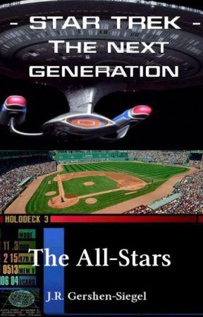 The All-Stars {Star Trek the Next Generation Fan Fiction} by jespah