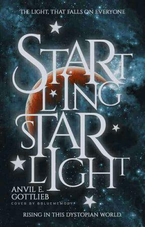 Startling Starlight - Short Stories by AnvilGottlieb