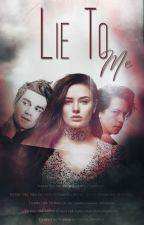 Lie to Me | texting by kendineyazar