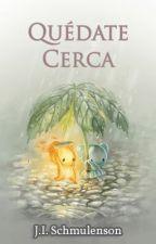 Quédate Cerca by JuanSchmulenson
