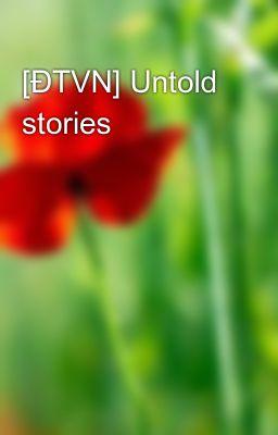 Đọc truyện Untold stories (U23 couples)