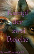 Kampf der zwei Reiche by WolfPrinzessin209