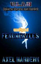 FENOMENALES by AXELHARDERK