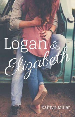 Logan & Elizabeth {#NaNoWriMo2018} by brunette-bombshell