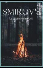 The Smirov's [la tercera generación] by IrinaNunez25